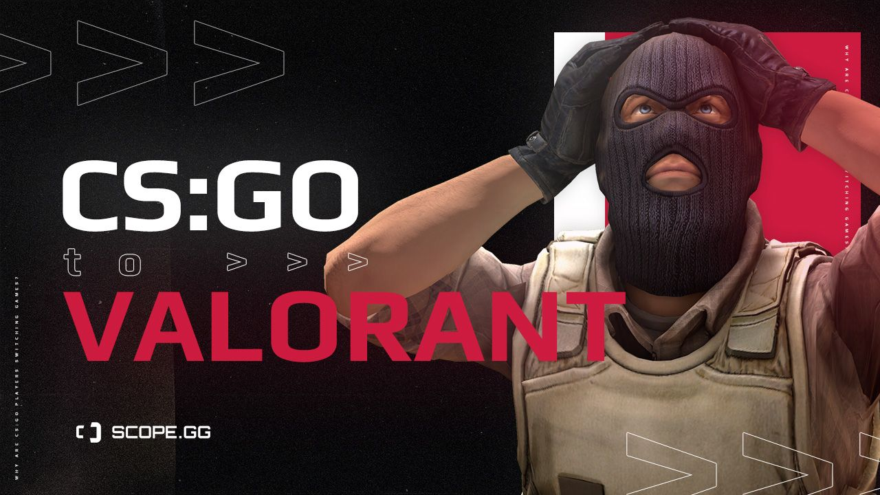 Why CS:GO players make a switch to Valorant?