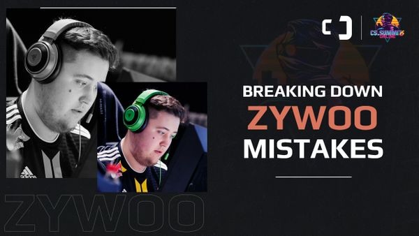 Breaking down ZywOo's mistakes at cs_summit 6