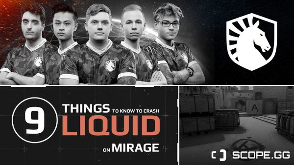 9 things to know to smash Liquid on Mirage